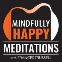 Mindfully Happy Podcast podcast