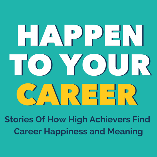 Cover image of Happen to Your Career