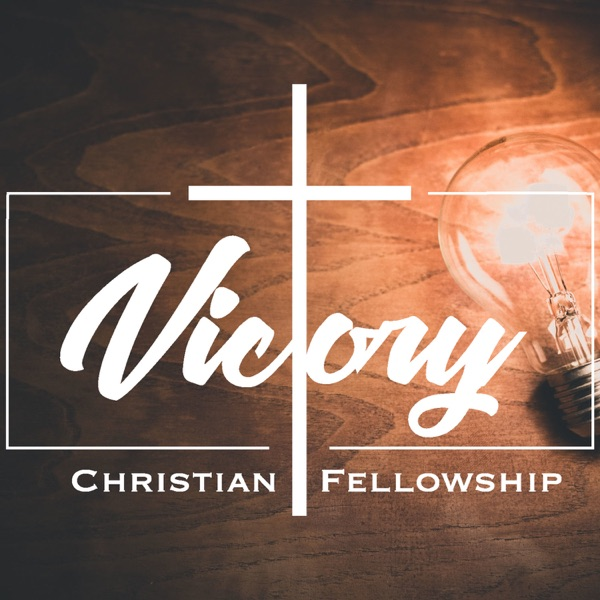 Victory Christian Fellowship Podcast