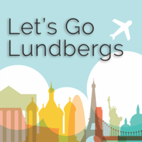 Let's Go Lundbergs! podcast