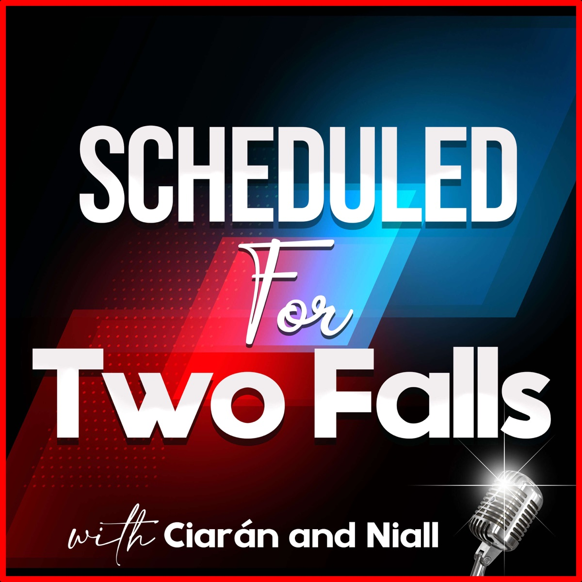 Scheduled For Two Falls Podcast Podtail