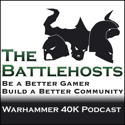The Battlehosts - A Warhammer 40k Podcast   Podbay