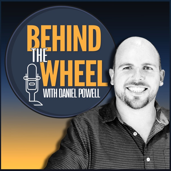 Behind the Wheel with Daniel Powell