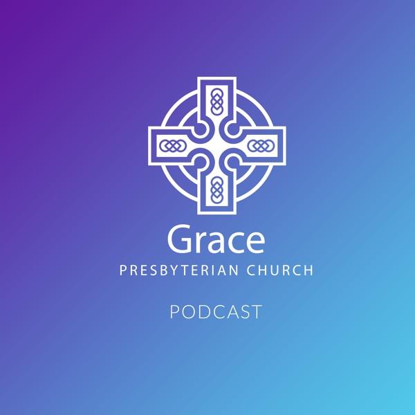 Grace Presbyterian Church, The Woodlands - Sermons