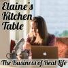 Elaine's Kitchen Table | Create Better Family, Health, Business, Self artwork