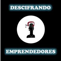 Descifrando emprendedores podcast