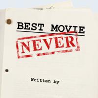 Best Movie Never
