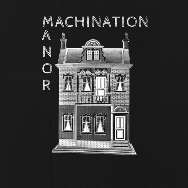 Machination Manor