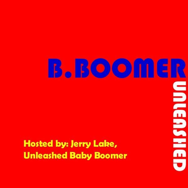 B.Boomer Unleashed