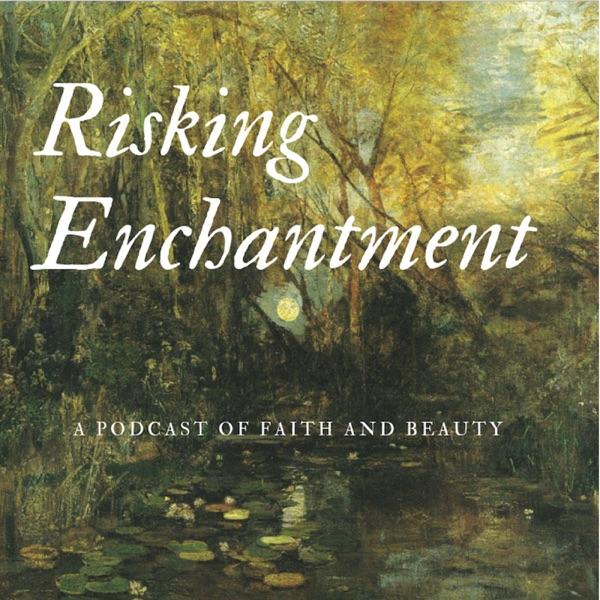 Risking Enchantment