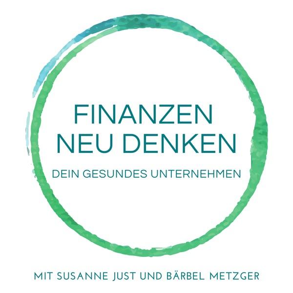 Finanzen neu denken - Dein gesundes Unternehmen