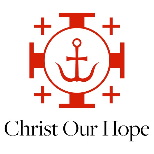Christ Our Hope Sermons