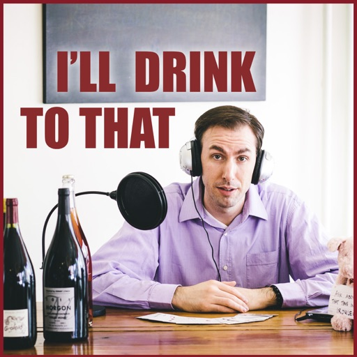 Cover image of I'll Drink to That! Talking Wine
