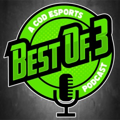 The Best of 3 CoD Esports Podcast