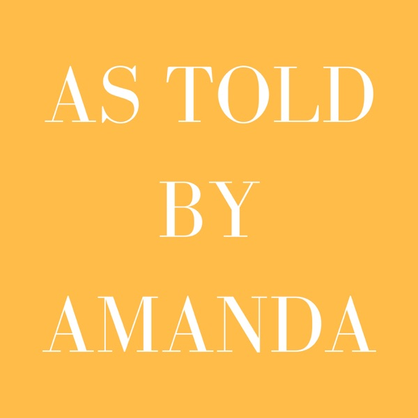AS TOLD BY AMANDA