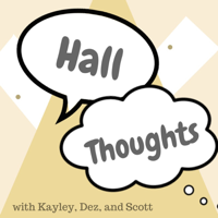 Hall Thoughts Podcast podcast