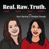 Real. Raw. Truth.  artwork