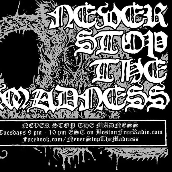 Never Stop The Madness - Black Metal Radio