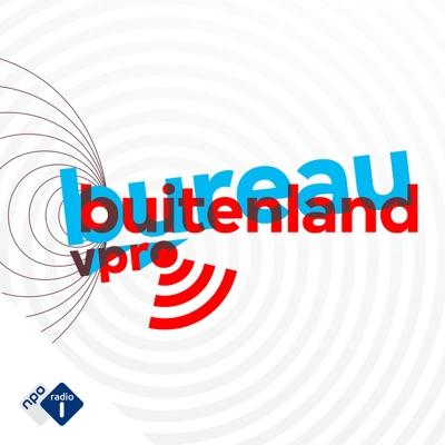 Bureau Buitenland:NPO Radio 1 / VPRO