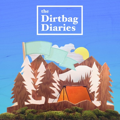 The Dirtbag Diaries:Duct Tape Then Beer