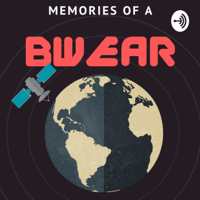 Memories of a Bear podcast
