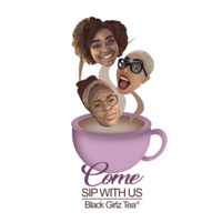 Black Girlz Tea podcast