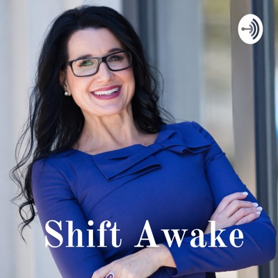 Shift Awake: The Podcast
