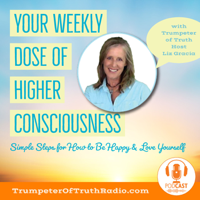 Your Weekly Dose of Higher Consciousness podcast