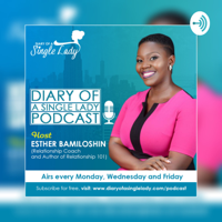 DIARY OF A SINGLE LADY PODCAST podcast