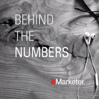Behind the Numbers: eMarketer Podcast podcast