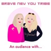 BRAVE NEW YOU TRIBE  artwork