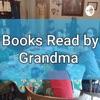 Books read by Grandma  artwork