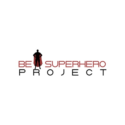 Be A Superhero Project