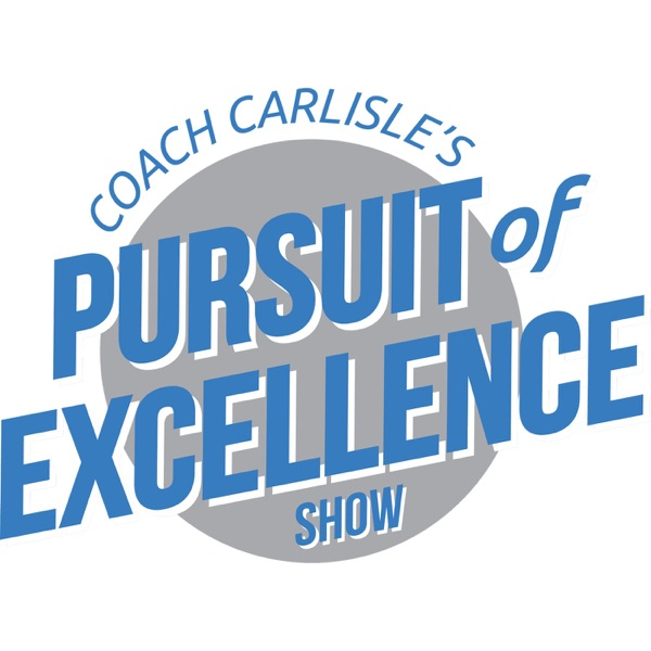 "Coach Carlisle's ""Pursuit of Excellence Show"""