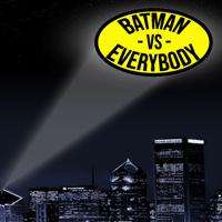 Batman VS Everybody podcast
