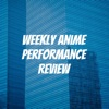 Weekly Anime Performance Review artwork