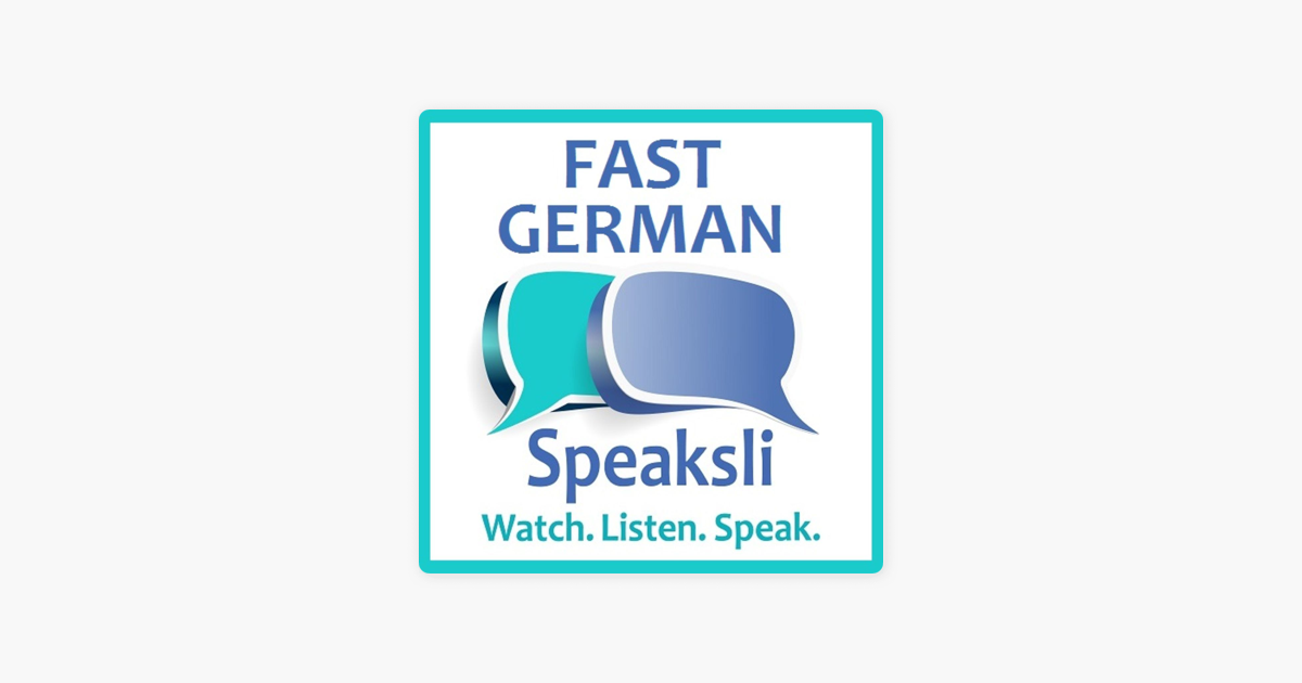 Fast In German >> Fast German On Apple Podcasts