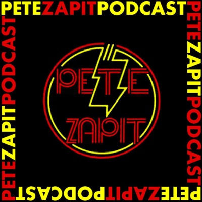 The Pete Zapit Podcast