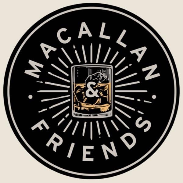 Macallan & Friends