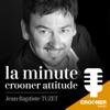 La Minute Crooner Attitude