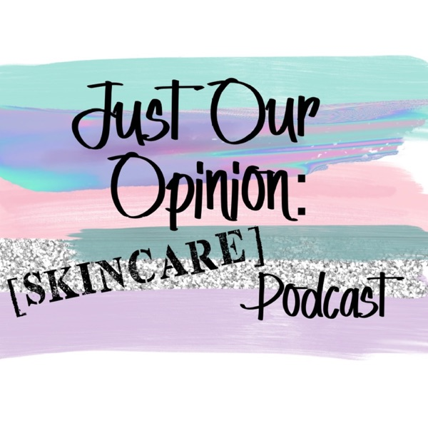 Just Our Opinion Skincare