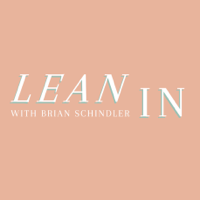 Lean In with Brian Schindler podcast