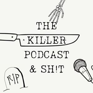 The Killer Podcast & Sh...