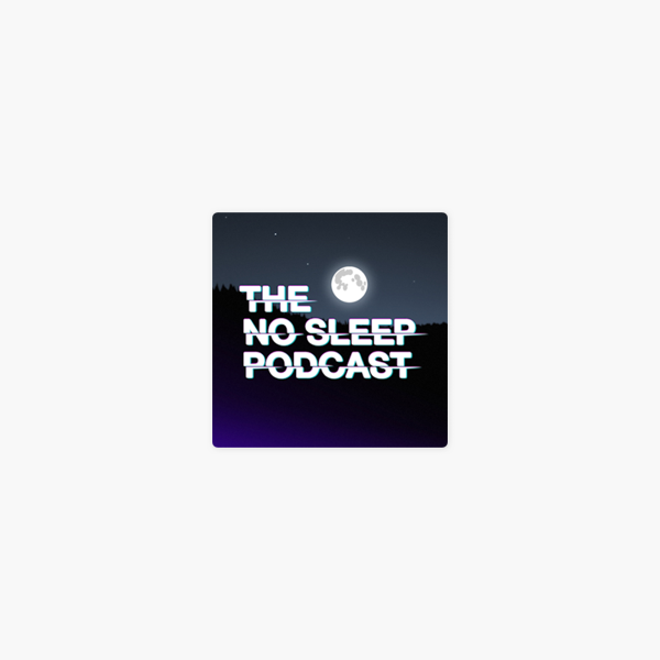 The NoSleep Podcast on Apple Podcasts