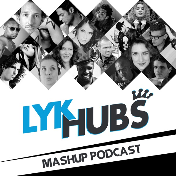 Spécial Mashup - Lykhubs