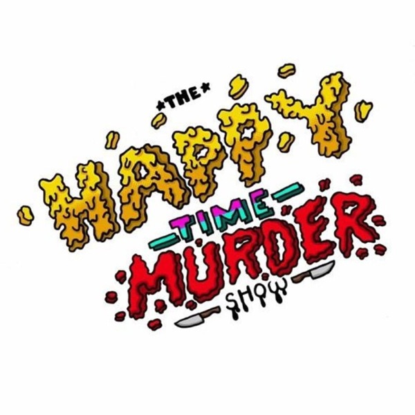 The Happy Time Murder Show