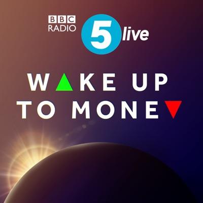 Wake Up to Money:BBC Radio 5 live