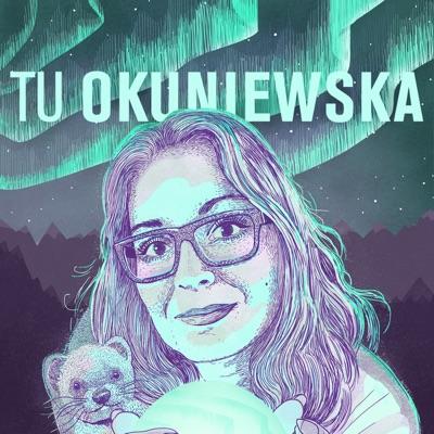 Tu Okuniewska:Tu Okuniewska