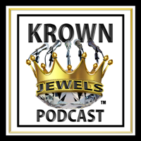 Krown Jewels Podcast podcast