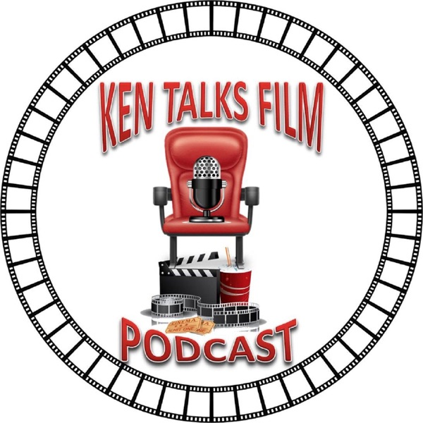 Ken Talks Film Podcast